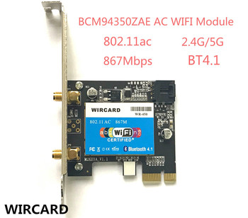 WIRCARD WR-450 802.11 ac 867Mbps Desktop PCi-eX Adaptor WiFi + Bluetooth 4.1 PCI Express WLAN Combo Card pentru Broadcom BCM94350ZAE
